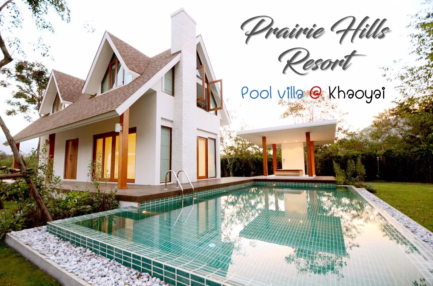 Prairie Hills Resort pool villa กลางขุนเขา